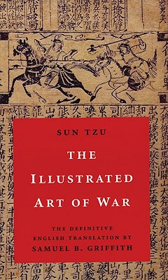 The Illustrated Art of War By Sun-tzu/ Griffith, Samuel B.