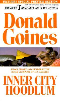 Inner City Hoodlum By Goines, Donald